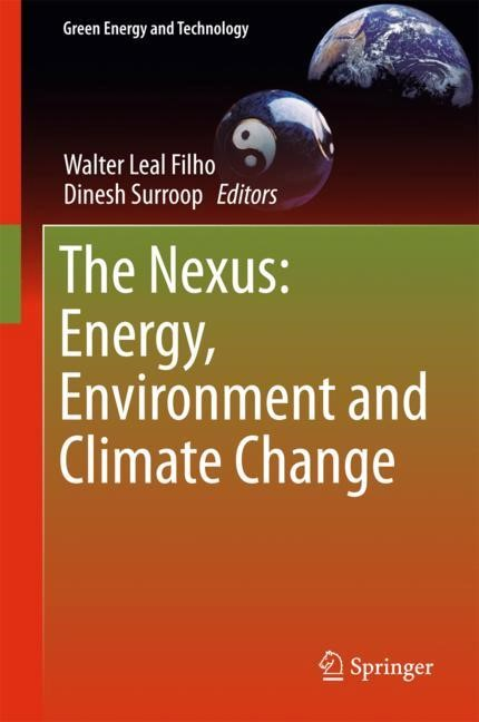 The Nexus: Energy, Environment and Climate Change | Leal Filho / Surroop | 1st ed. 2018, 2017 | Buch (Cover)