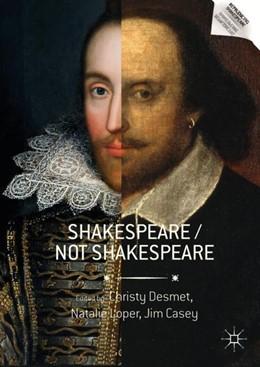 Abbildung von Desmet / Loper / Casey | Shakespeare / Not Shakespeare | 1st ed. 2017 | 2017