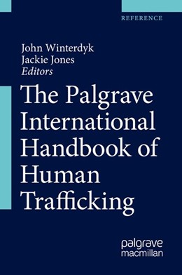 Abbildung von Winterdyk / Jones | The Palgrave International Handbook of Human Trafficking | 1st ed. 2020 | 2019