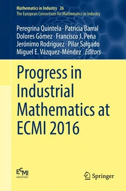 Abbildung von Quintela / Barral | Progress in Industrial Mathematics at ECMI 2016 | 1. Auflage | 2018 | 26 | beck-shop.de