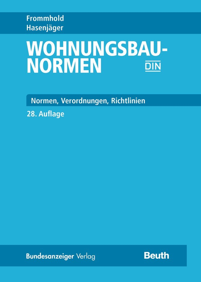 Wohnungsbau-Normen   / Frommhold / Hasenjäger   überarbeitete und aktualisierte Ausgabe, 2017   Buch (Cover)