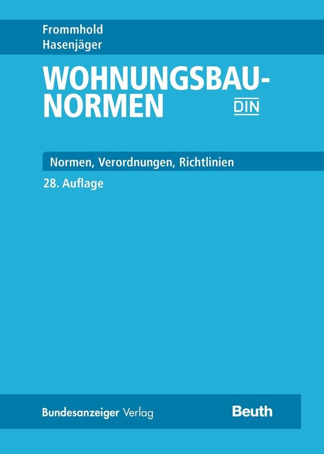 Abbildung von / Frommhold / Hasenjäger | Wohnungsbau-Normen | überarbeitete und aktualisierte Ausgabe | 2017