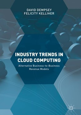 Abbildung von Dempsey / Kelliher | Industry Trends in Cloud Computing | 1. Auflage | 2017 | beck-shop.de