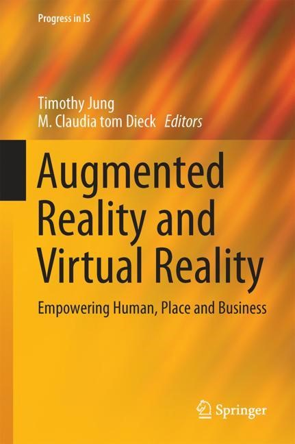 Augmented Reality and Virtual Reality   Jung / tom Dieck   1st ed. 2018, 2017   Buch (Cover)