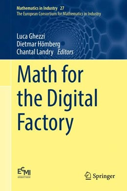 Abbildung von Ghezzi / Hömberg / Landry | Math for the Digital Factory | 1st ed. 2017 | 2017 | Weierstrass Institute, Berlin,... | 27