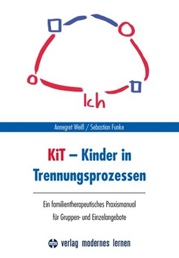 Abbildung von Weiß / Funke | KiT - Kinder in Trennungsprozessen | 1. Auflage | 2018 | beck-shop.de