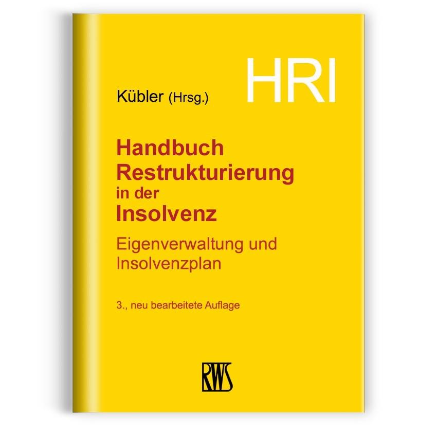 HRI - Handbuch Restrukturierung in der Insolvenz | Kübler | 3., neu bearbeitete Auflage, 2018 | Buch (Cover)