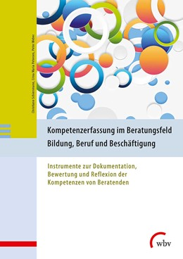 Abbildung von Schiersmann / Petersen / Weber   Kompetenzerfassung im Beratungsfeld Bildung, Beruf und Beschäftigung   2017   Instrumente zur Dokumentation,...