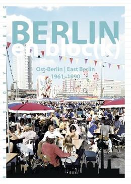 Abbildung von Bösch | Berlin en bloc(k) - Ost-Berlin 1961-1990 | 1. Auflage | 2017