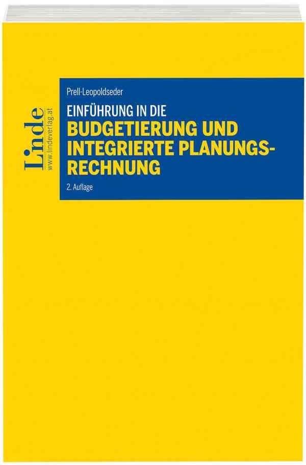 Einführung in die Budgetierung und integrierte Planungsrechnung   Prell-Leopoldseder   2. Auflage 2017, 2017   Buch (Cover)