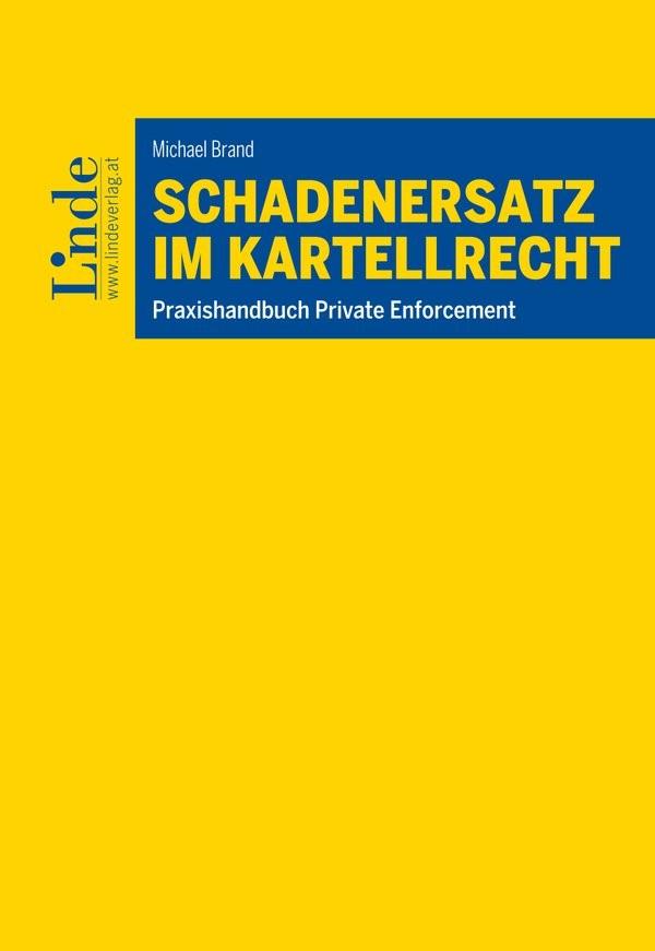 Schadenersatz im Kartellrecht | Brand | 1. Auflage 2017, 2017 | Buch (Cover)
