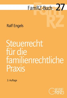 Abbildung von Engels | Steuerrecht für die familienrechtliche Praxis | 3., neu bearbeitete Auflage | 2017 | 27