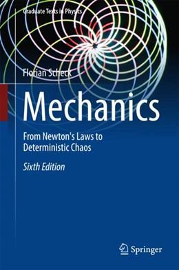 Abbildung von Scheck | Mechanics | 6th ed. 2018 | 2018 | From Newton's Laws to Determin...