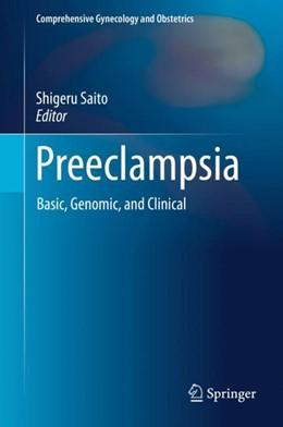 Abbildung von Saito | Preeclampsia | 1st ed. 2018 | 2018 | Basic, Genomic, and Clinical