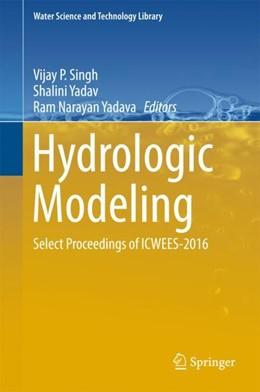 Abbildung von Singh / Yadav   Hydrologic Modeling   1. Auflage   2018   81   beck-shop.de