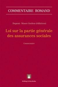 Loi sur la partie générale des assurances sociales: LPGA | Dupont / Moser-Szeless, 2018 | Buch (Cover)