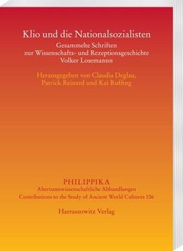 Abbildung von Deglau / Reinard | Klio und die Nationalsozialisten | 1. Auflage | 2017 | beck-shop.de