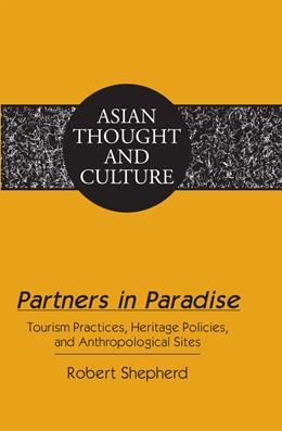 Abbildung von Shepherd | Partners in Paradise | 2011 | Tourism Practices, Heritage Po...