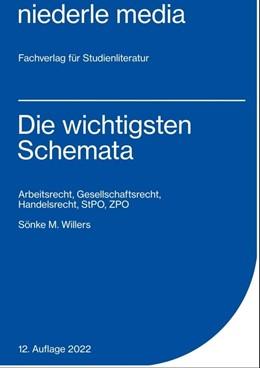 Abbildung von Willers   Die wichtigsten Schemata   9. Auflage   2016   ArbeitR, HandelsR, Gesellschaf...