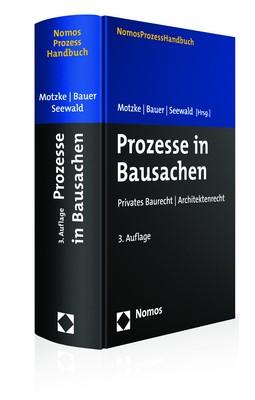 Prozesse in Bausachen | Motzke / Bauer / Seewald (Hrsg.) | 3. Auflage, 2018 | Buch (Cover)