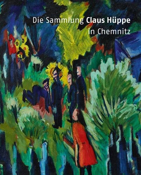 Die Sammlung Claus Hüppe in Chemnitz | Mössinger, 2017 | Buch (Cover)