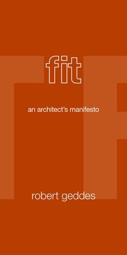 Abbildung von Geddes   Fit   2012   An Architect's Manifesto