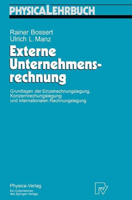 Externe Unternehmensrechnung | Bossert / Manz, 1996 | Buch (Cover)