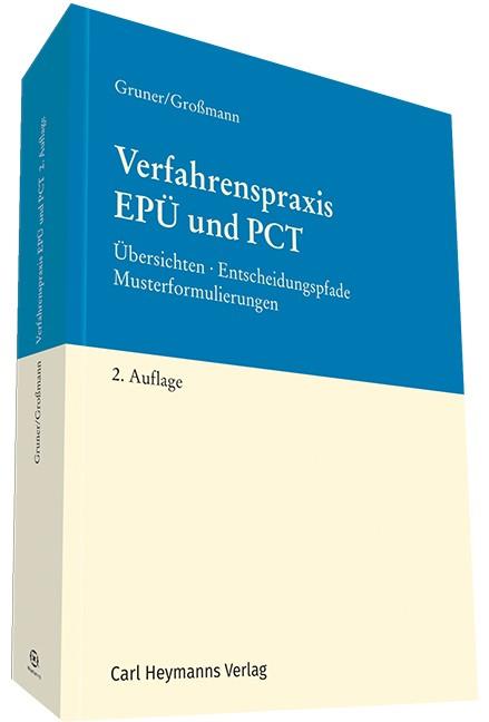 Verfahrenspraxis EPÜ und PCT | Gruner / Großmann | 2. Auflage, 2017 | Buch (Cover)