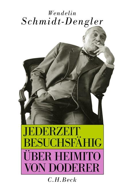 Cover: Wendelin Schmidt-Dengler, Jederzeit besuchsfähig