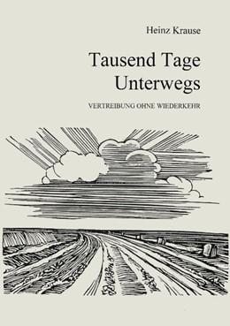 Abbildung von Krause | Tausend Tage unterwegs | 2000
