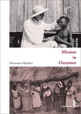 Abbildung von Mückler | Mission in Ozeanien | 2010 | 2