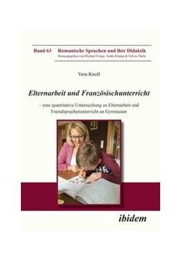 Abbildung von Knoll | Elternarbeit und Französischunterricht | 1. Auflage | 2017 | beck-shop.de