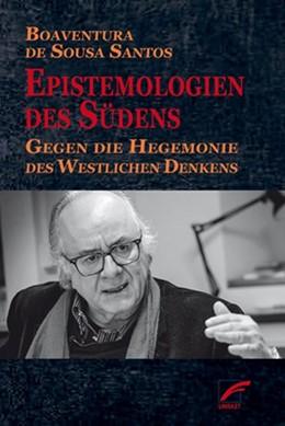 Abbildung von DeSousa Santos | Epistemologien des Südens | 1. Auflage | 2018 | beck-shop.de