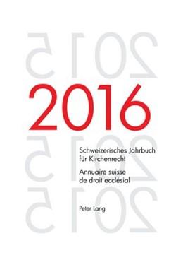 Abbildung von Kraus   Schweizerisches Jahrbuch für Kirchenrecht. Bd. 21 (2016) - Annuaire suisse de droit ecclésial. Vol. 21 (2016)   2017