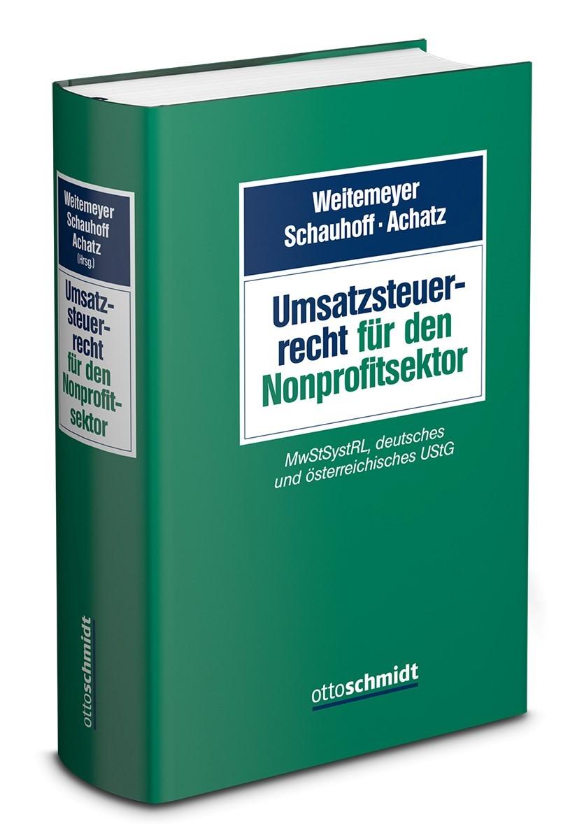 Umsatzsteuerrecht für den Nonprofitsektor | Weitemeyer / Schauhoff / Achatz (Hrsg.), 2018 | Buch (Cover)
