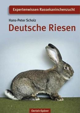 Abbildung von Scholz   Deutsche Riesen   8. Auflage   2017