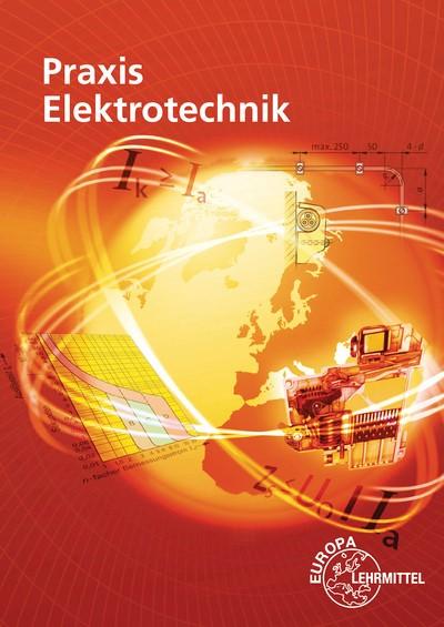Praxis Elektrotechnik | Braukhoff / Feustel / Käppel | 14. Auflage, 2017 | Buch (Cover)