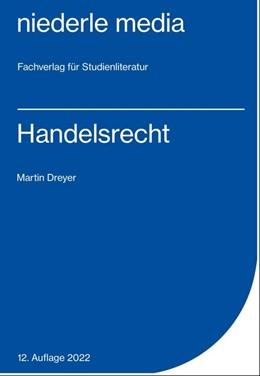 Abbildung von Dreyer | Handelsrecht | 9. Auflage | 2017 | beck-shop.de
