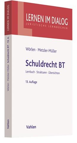 Abbildung von Wörlen / Metzler-Müller   Schuldrecht BT   13. Auflage   2018   beck-shop.de