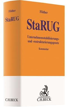 Abbildung von Flöther | Unternehmensstabilisierungs- und Restrukturierungsgesetz: StaRUG | 1. Auflage | 2021 | beck-shop.de