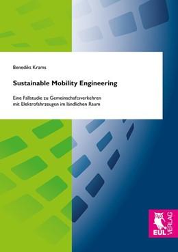 Abbildung von Krams | Sustainable Mobility Engineering | 2017 | Eine Fallstudie zu Gemeinschaf...