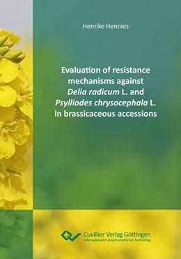 Abbildung von Hennies   Evaluation of resistance mechanisms against Delia radicum L. and Psylliodes chrysocephala L. in brassicaceous accessions   1. Auflage   2017   beck-shop.de