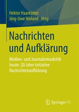 Abbildung von Haarkötter / Nieland   Nachrichten und Aufklärung   2017   Medien- und Journalismuskritik...