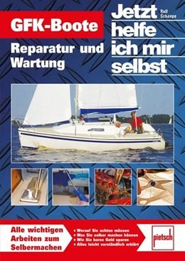 Abbildung von Schaepe   GFK-Boote   2016   Reparatur und Wartung // Rep...