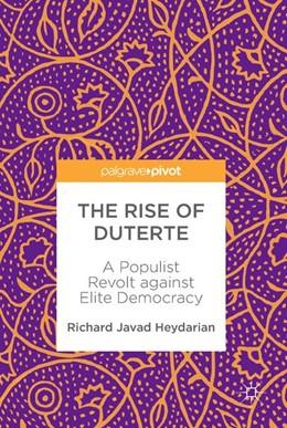 Abbildung von Heydarian   The Rise of Duterte   2017   A Populist Revolt against Elit...