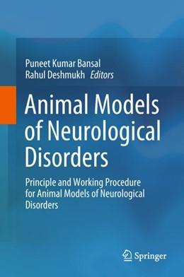 Abbildung von Kumar Bansal / Deshmukh | Animal Models of Neurological Disorders | 1. Auflage | 2018 | beck-shop.de