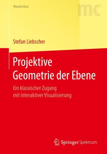 Projektive Geometrie der Ebene | Liebscher, 2018 | Buch (Cover)