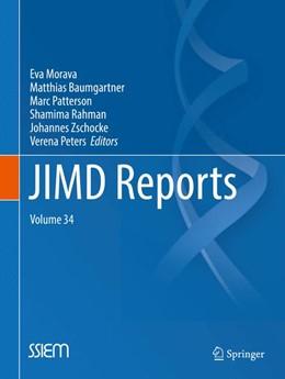 Abbildung von Morava / Baumgartner / Patterson / Rahman / Zschocke / Peters | JIMD Reports, Volume 34 | 2017