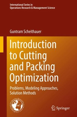 Abbildung von Scheithauer | Introduction to Cutting and Packing Optimization | 2017 | Problems, Modeling Approaches,...