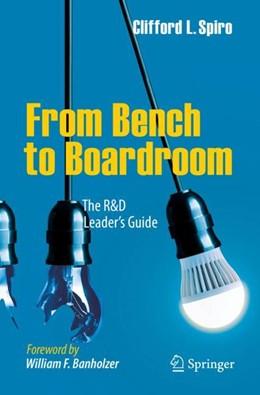 Abbildung von Spiro | From Bench to Boardroom | 1. Auflage | 2017 | beck-shop.de